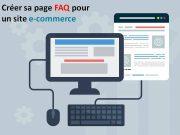 Créer sa page FAQ pour un site e-commerce